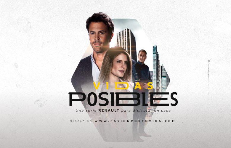 """Renault lanza su serie web """"Vidas Posibles"""" 1"""